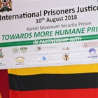 Remarks by Commissioner Shatikha Chivusia during the commemoration of International Prisoners Justice Day on 10th August 2018 at Kamiti Maximum Prison, Nairobi